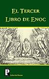 El tercer libro de Enoc (Spanish Edition) (1470108771) by Anónimo