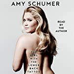 The Girl with the Lower Back Tattoo | Amy Schumer