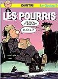 Le Goulag, tome 5 : Les Pourris