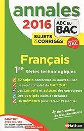 Annales ABC du BAC 2016 Français 1re Séries technologiques