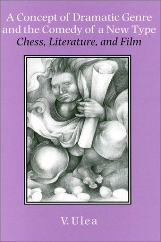 A Concept of Dramatic Genre and the Comedy of a New Type: Chess, Literature, and Film