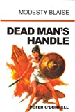 Peter O'Donnell Dead Man's Handle (Modesty Blaise)