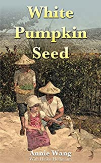 White Pumpkin Seed by Annie Wang ebook deal