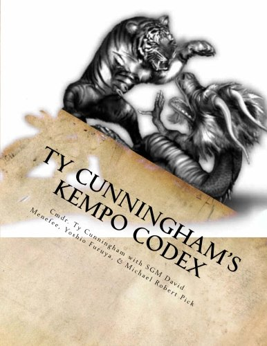 Ty Cunningham's Kempo Codex: Law of the Fist