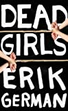 Dead Girls (Kindle Single)