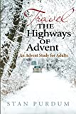 Travel the Highways of Advent: An Advent Study for Adults