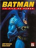 echange, troc  - Batman, tome 3 : Le Fils du démon