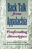 img - for Back Talk from Appalachia: Confronting Stereotypes book / textbook / text book