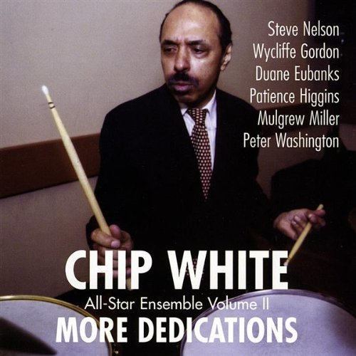 More Dedications by Chip White