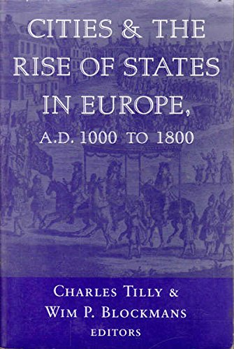 Cities and the Rise of States in Europe, AD 1000 to 1800