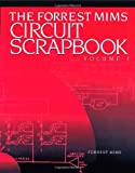 The Forrest Mims Circuit Scrapbook, Vol 1