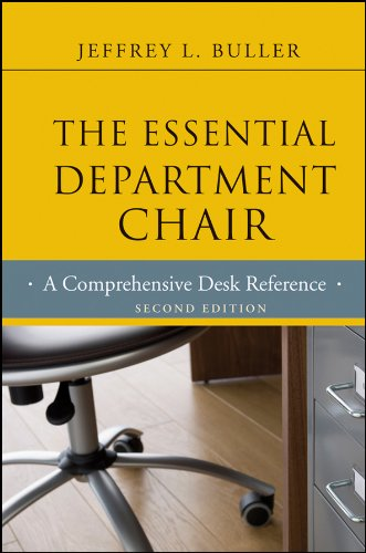 The Essential Department Chair: A Comprehensive Desk Reference (Jossey-Bass Resources For Department Chairs)