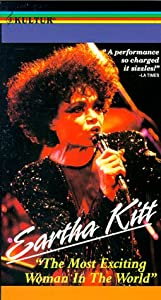 """Eartha Kitt - """"The Most Exciting Woman in the World"""" [VHS]"""