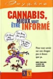 Cannabis : Mieux vaut tre inform