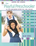 img - for The Playful Preschooler (Growing and Learning) book / textbook / text book