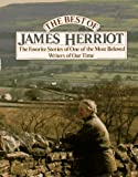 The Best of James Herriot: The Favorite Stories of One of the Most Beloved Writers of Our Time (0312077165) by Herriot, James