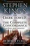 Robin Furth Stephen King's the Dark Tower: The Complete Concordance