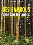 Des bambous dans tous les jardins