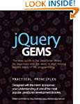 jQuery Gems: The easy guide to the Ja...