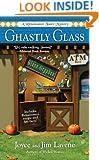 Ghastly Glass (Renaissance Faire Mystery Book 2)