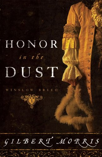 Honor in the Dust: A Novel (The Winslow Breed Series)