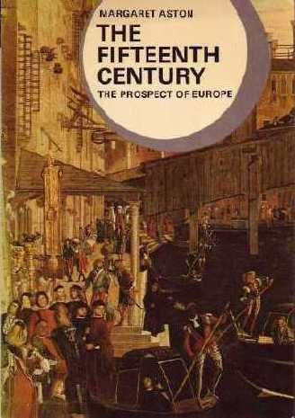 The Fifteenth Century: The Prospect of Europe, Margaret Aston