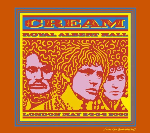 Cream - Royal Albert Hall: London May 2-3-5-6 2005 Disc 1 - Zortam Music