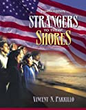 img - for Strangers to These Shores: Race and Ethnic Relations in the United States with Research Navigator (8th Edition) book / textbook / text book