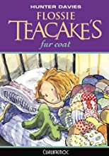 Flossie Teacake's Fur Coat (Flossie Teacake Adventures)
