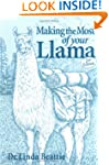 Making the Most of Your Llama