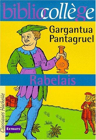 Bibliocollege - gargantua, pantagruel, rabelais (French...