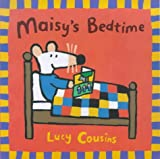 Maisy's Bedtime (Maisy storybooks) Lucy Cousins