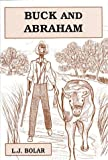 Buck and Abraham (0533141699) by Bolar, L. J.