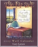 The Far Side Just Plain Stupid! 2003 Calendar (0740723839) by Larson, Gary
