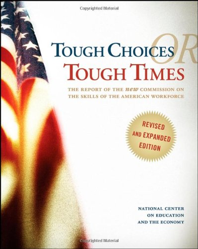Tough Choices or Tough Times: The Report of the New...