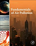Daniel Vallero Fundamentals of Air Pollution