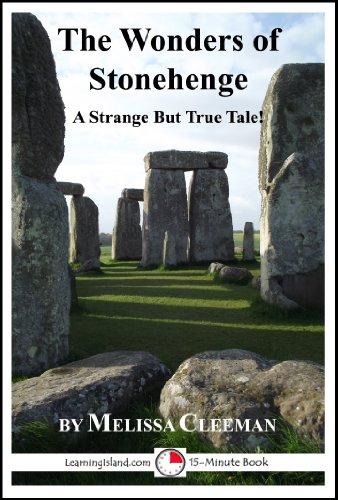 Melissa Cleeman - The Wonders of Stonehenge: A Strange But True 15 Minute Tale (15-Minute Books)