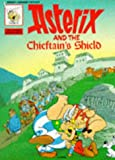 Asterix and the Chieftain's Shield (Classic Asterix paperbacks) (French Edition) (0340227109) by Rene De Goscinny