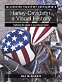 img - for Harley-Davidson: A Visual History (Illustrated Transport Encyclopedia) book / textbook / text book