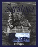 USS Saratoga (CV-3): An Illustrated History of the Legendary Aircraft Carrier 1927-1946 (Schiffer Military History) (076430089X) by John Fry