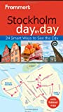 img - for Frommer's Stockholm Day By Day (Frommer's Day by Day - Pocket) book / textbook / text book