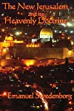 The New Jerusalem and its Heavenly Doctrine