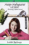Margo Madagascar & Cosmo the Ring-Tailed Lemur: An Earth Ranger Story