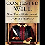Contested Will: Who Wrote Shakespeare? | James Shapiro