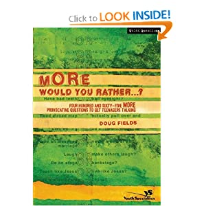 More Would You Rather? Doug Fields