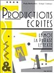 PRODUCTIONS ECRITES. Le mot, la phras...