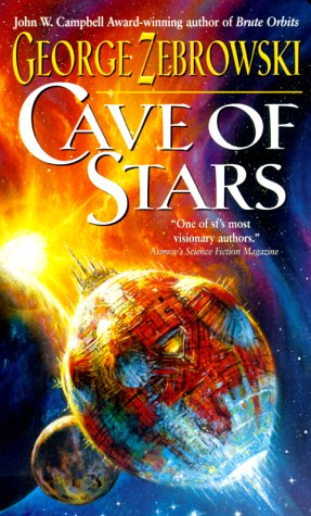 Cave of Stars, George Zebrowski