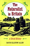 img - for The Naturalist in Britain book / textbook / text book