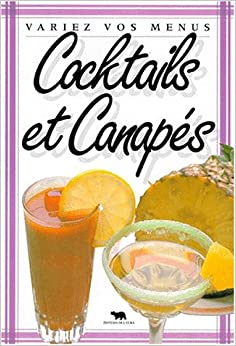 Cocktails et canap s 9782700070286 books for Best canape book
