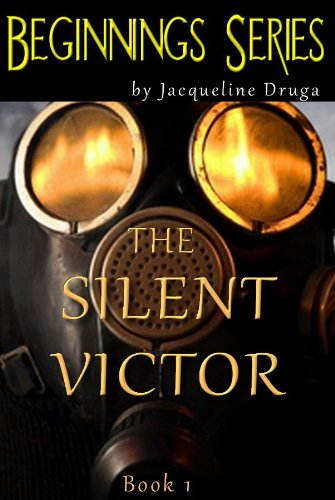 The Silent Victor (Beginnings Series)